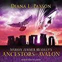 Marion Zimmer Bradley's Ancestors of Avalon: Avalon Series #5 (       UNABRIDGED) by Diana L. Paxson Narrated by Rosalyn Landor