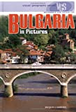 Bulgaria In Pictures (Visual Geography. Second Series)