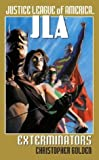 img - for Exterminators (JLA (Pocket Star)) book / textbook / text book
