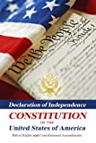 img - for Declaration Of Independence, Constitution Of The United States Of America, Bill Of Rights And Constitutional Amendments book / textbook / text book