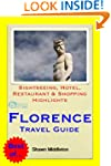 Florence, Italy Travel Guide - Sights...