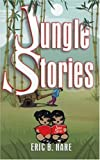 Jungle Stories (1572582979) by Hare, Eric B.