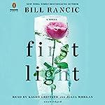 First Light | Bill Rancic,Barbara Keel