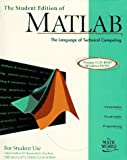 The Student Edition of Matlab: Version 5 Cd-Rom Windows 95/Nt : The Language of Technical Computing