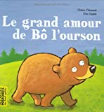 "Afficher ""Le Grand amour de Bô l'ourson"""
