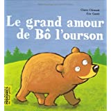 Le grand amour de B l&#39;oursonpar Claire Clment