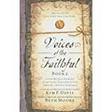 Voices of the Faithful - Book 2: Inspiring Stories of Courage from Christians Serving Around the World ~ International Mission...