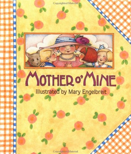 Mother OMine, MARY ENGELBREIT