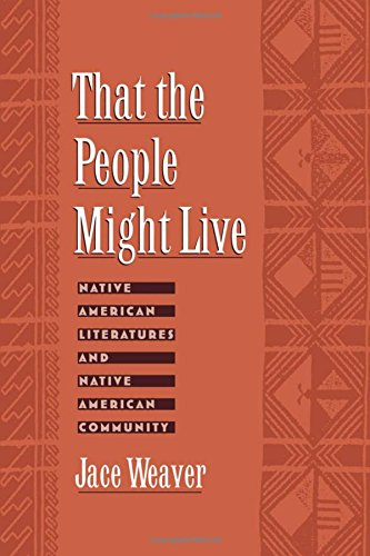 that-the-people-might-live-native-american-literatures-and-native-american-community