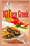 Cookie A. Baker Easy Greek Traditional recipes