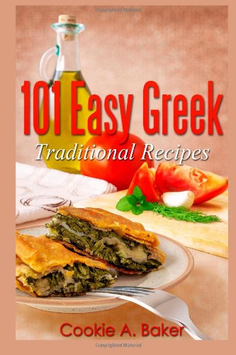 Download easy greek traditional recipes pdf by cookie a baker download easy greek traditional recipes pdf by cookie a baker forumfinder Images