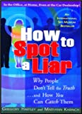 img - for How to Spot a Liar with People Don't Tell the Truth book / textbook / text book