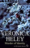Veronica Heley Murder of Identity (Ellie Quicke Mysteries)