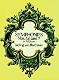 Symphonies nos. 5, 6, and 7 : In full score