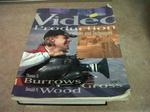 Video Production: Disciplines & Techniques