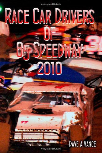 Race Car Drivers of 85 Speedway 2010 PDF