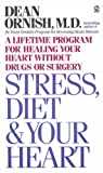 51JD6S9C80L. SL160  Stress Diet and Your Heart: A Lifetime Program for Healing Your Heart Without Drugs or Surgery