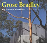 img - for Grose Bradley: The Poetics of Materiality (Talenti) book / textbook / text book