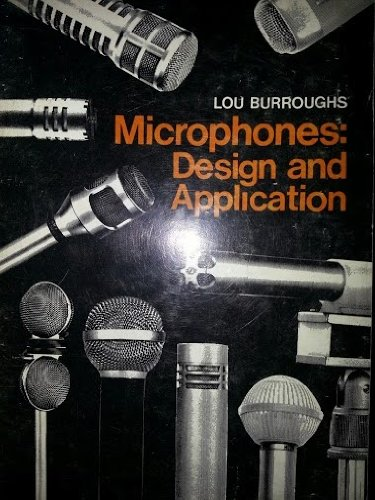 Microphones: Design And Application
