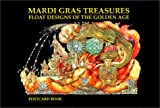 img - for Mardi Gras Treasures: Float Designs of the Golden Age Postcard Book book / textbook / text book