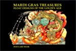 Mardi Gras Treasures: Float Designs o...