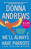 We'll Always Have Parrots: A Me Langslow Mystery