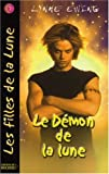 Les Filles de la Lune, Tome 7 (French Edition) (2268058328) by Lynne Ewing