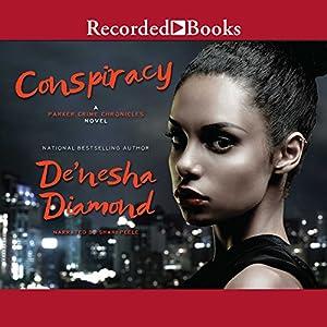 Conspiracy Audiobook by De'Nesha Diamond Narrated by Shari Peele