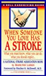 When Someone You Love Has a Stroke: W...