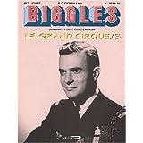 Biggles pr�sente : le Grand Cirque, tome 3par Pierre Clostermann