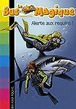 echange, troc Joanna Cole - Le Bus Magique - Tome 7 : Alerte aux requins !