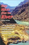 Day Hikes from the River: A Guide to...