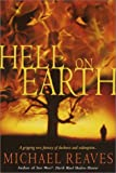 Hell on Earth (0345423356) by Reaves, Michael
