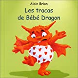 Les Tracas de bb dragon