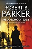 Melancholy Baby (A Sunny Randall Novel Book 4)