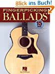 Fingerpicking Ballads: 15 Songs Arran...