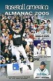img - for Baseball America 2005 Almanac: A Comprehensive Review of the 2004 Season (Baseball America's Almanac) book / textbook / text book