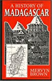 A History of Madagascar