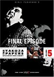 The Yakuza Papers, Vol. 5 - Final Episode
