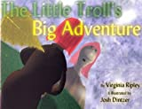 The Little Troll's Big Adventure