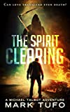 The Spirit Clearing (English Edition)