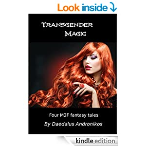 Transgender Magic: Four M2F fantasy stories - Kindle edition by