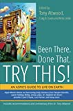 img - for Been There. Done That. Try This!: An Aspie's Guide to Life on Earth book / textbook / text book