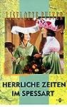 Herrliche Zeiten im Spessart [VHS]