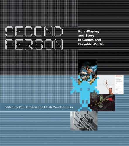 Second Person: Role-Playing and Story in Games and Playable Media