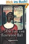 Die Tote von Rosewood Hall (Lady Jane...