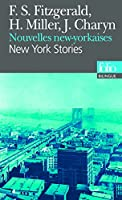 Nouvelles new-yorkaises/New York Stories