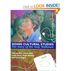 Doing Cultural Studies: The Story of the Sony Walkman (Culture, Media &#038; Identities, Vol. 1) (Culture, Media and Identities series)