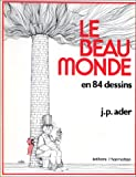 img - for Le beau monde (French Edition) book / textbook / text book