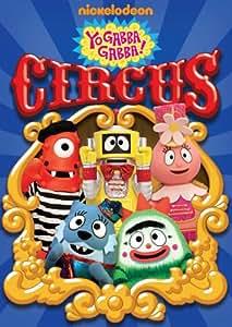 Yo Gabba Gabba! - Circus